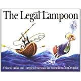 The Legal Lampoon:  A Biased, Unfair, and completely accurate law review from Non Sequitur ~ Wiley Miller