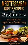 Mediterranean Diet Recipes for Beginn...