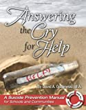 Answering the Cry for Help - A Suicide Prevention Manual