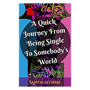 A Quick Journey From Being Single to Somebody's World