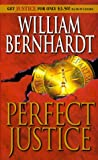 Perfect Justice (0345418093) by William Bernhardt