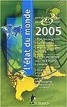 L'Etat du monde 2006 (t. 25) : [1-7-2004 / 30-6-2005] par Cordellier