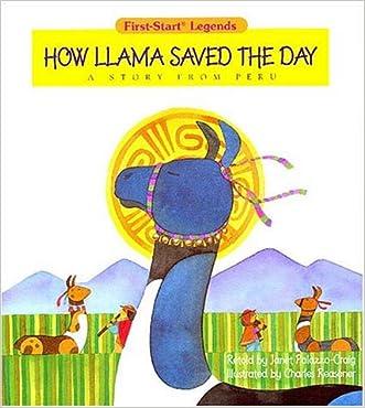 How Llama Saved The Day - Pbk written by Palazzo-Craig