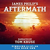 Aftermath (Timeline 10/27/62 - USA) | James Philip