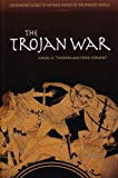 The Trojan War (Greenwood Guides to Historic Events of the Ancient World) (031332526X) by Conant, Craig C.