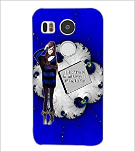 PrintDhaba Girl with Love Quote D-1041 Back Case Cover for LG NEXUS 5X (Multi-Coloured)