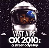 Vast Aire / Ox 2010: a Street Odyssey