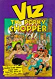 The Porky Chopper
