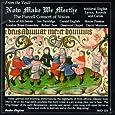 Now Make We Merthe:  Medieval English Lyrics, Rounds and Carols