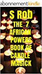 The 7 African Powers Book of Candle M...