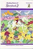 Reading Mastery II Storybook 2 (Rainbow Edition)