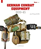 German Combat Equipment: 1939-45