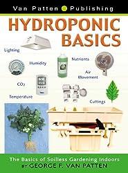 Hydroponic Basics- The Basics of Soilless Gardening Indoors