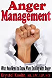 img - for Anger Management: What You Need to Know When Dealing with Anger book / textbook / text book