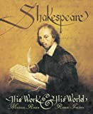 Shakespeare: His Work and His World (0763632015) by Rosen, Michael