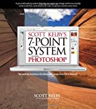 Scott Kelby's 7-Point System for Adobe Photoshop CS3 (0321501926) by Kelby, Scott