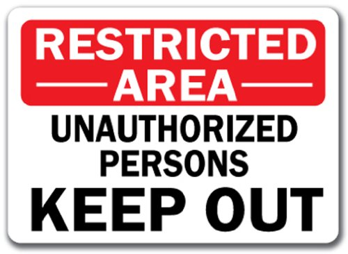 Image #1 of Restricted Area Sign