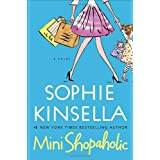 Mini Shopaholic: A Novelby Sophie Kinsella