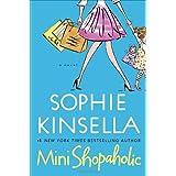 Mini Shopaholic: A Novelby Sophie Kinsella