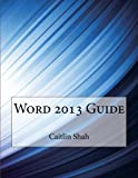 Word 2013 Guide