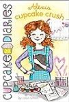 Alexis Cupcake Crush (Cupcake Diaries...