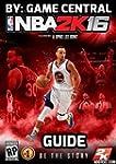NBA 2K16 Hacks-Strategy Guide & Game...