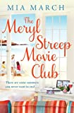 Mia March The Meryl Streep Movie Club