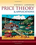 Price Theory and Applications (with Economic Applications, InfoTrac 2-Semester Printed Access Card) (0538746459) by Landsburg, Steven