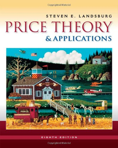 Price Theory and Applications (with Economic...