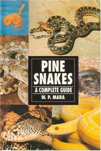 Pinesnakes and Bullsnakes, Wil Mara, W. P. Mara