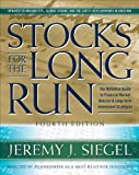 img - for Stocks for the Long Run: The Definitive Guide to Financial Market Returns & Long Term Investment Strategies, 4th Edition book / textbook / text book