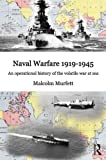 img - for Naval Warfare, 1919-1945 book / textbook / text book