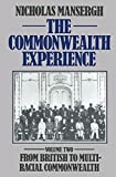 img - for The Commonwealth Experience: Volume Two: From British to Multiracial Commonwealth book / textbook / text book