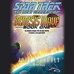 Star Trek, The Next Generation: The Genesis Wave, Book 1 (Adapted) | John Vornholt