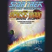 Star Trek, The Next Generation: The Genesis Wave, Book 1 (Adapted) | [John Vornholt]