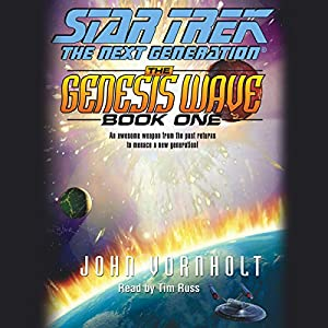 Star Trek, The Next Generation: The Genesis Wave, Book 1 (Adapted) Audiobook