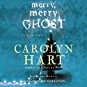 Merry, Merry Ghost: Bailey Ruth Mysteries #2 (       UNABRIDGED) by Carolyn Hart Narrated by Ann Marie Lee