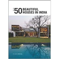 50 Beautiful Houses In India (Vol 1) by Rajiv Saini