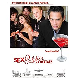 Sex, Politics &amp; Cocktails