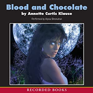 Blood and Chocolate Audiobook