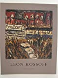 Leon Kossoff: Recent Paintings (0863552919) by Sylvester, David