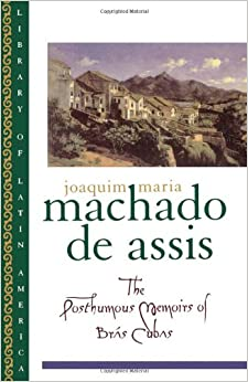 Amazon.com: The Posthumous Memoirs of Brás Cubas (Library of Latin