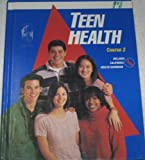 Teen Health Course 2 California Edition