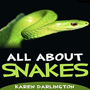 All About Snakes Audiobook