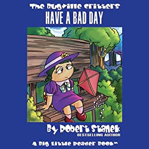 The Bugville Critters Have a Bad Day Audiobook