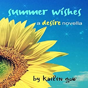 Summer Wishes: Desire #1.5 (A Dystopian Fantasy Fiction) | [Kailin Gow]