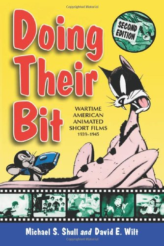 Doing Their Bit: Wartime American Animated Short Films,...