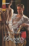 How to Disgrace a Lady (Harlequin Historical)