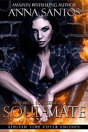 Soul-Mate (The Immortal Love Series Book 1)