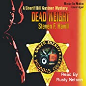 Dead Weight: A Sheriff Bill Gastner Mystery | Steven F Havill